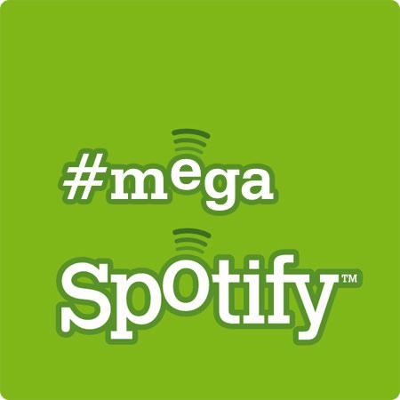 #megaspotify